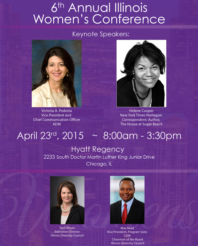 The sixth Annual Illinois Women's Conference scheduled for April 23, 2015 in Chicago.